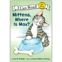 原版儿童英文绘本I Can ReadMy FirstMittens  系列之Mittens, Where Is Max? 小手套,麦克斯在哪里?