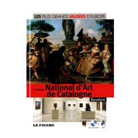 LES PLUS GRANDS MUSEES D EUROPE 26 LE MUSEE NATIONAL D ART DE CATALOGNE 欧洲博物馆-巴塞罗纳加泰罗尼亚国家艺术博物馆