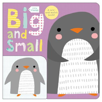 Little Friends: Big and Small Board Book