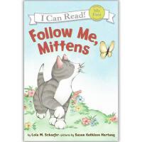 原版儿童英文绘本I Can Read My First Mittens  系列之Follow Me, Mittens 跟我来,小手套