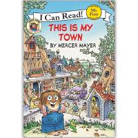 原版儿童英文绘本I Can Read Little Critter小怪物系列之This Is My Town 这是我的城镇 送音频请联系客服