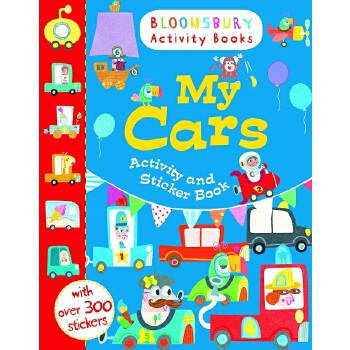 Bloomsbury Activity Books: My Cars Activity and Sticker Book