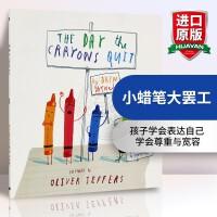 华研原版英文绘本 儿童英语读物The Day The Crayons Quit小蜡笔大罢工 Oliver Jeffers