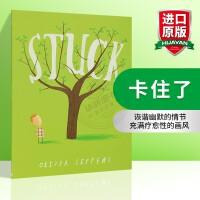 华研原版英文绘本 儿童英语读物Stuck 卡住了 Oliver Jeffers