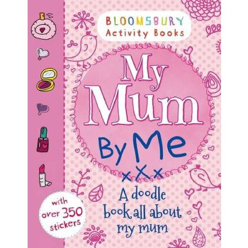 Bloomsbury Activity Books: My Mum By Me! Doodle and Sticker Book
